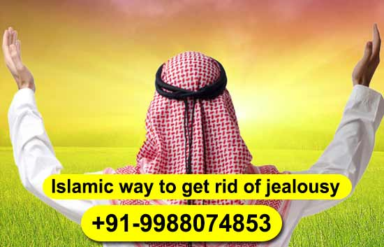 Islamic way to get rid of jealousy